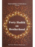 Forty Hadith on Brotherhood