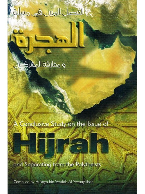 A Conclusive Study on the Issue of Hijrah and Separating
