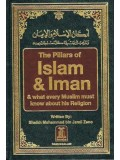 The Pillars of Islam & Iman & what every Muslim must know about this religion