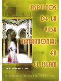 Spanish: Aspectos De La Vida Matrimonial En El Islam
