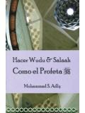 Spanish: Hacer Wuda & Salaah Como El Profeta