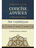 Explanation of the Concise Advices of Shaykh-ul-Islam Ibn Taymiyah