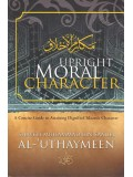 Upright Moral Character in Islam