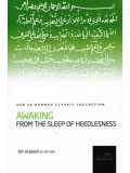 Awaking from the Sleep of Heedlesness