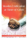 Muslim Unification at Times of Crisis PB