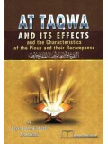 at-Taqwa and Its Effects and the Characteristics of the Pious and their Recompense