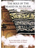 The Role Of The Masjid In Al-Islam Expanded 2nd Edition