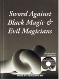Sword Against Black Magic and Evil Magicians PB with 2 CDs