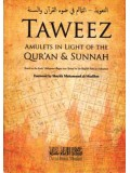 Taweez: Amulets in Light of the Qur'aan & Sunnah