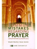 Common Mistakes Regarding the Prayer