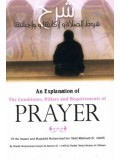 An Explanation of the Conditions, Pillars, and Requirements of Prayer