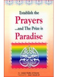 Establish the Prayers and The Prize is Paradise
