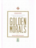 Golden Morals: A Collection of Stories from the Seerah HB