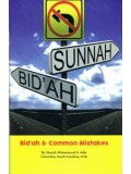 Bidah & Common Mistakes