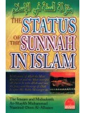 THE STATUS OF THE SUNNAH IN ISLAM