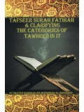 Tafseer Surah Fatihah and Clarifying the Categories of Tawheed In It PB