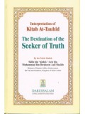 Interpretation of Kitab At-Tauhid The Destination of the Seeker of Truth HB