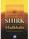 Shirk According to Scholars From the Four Madhabs