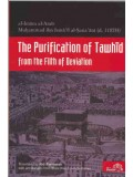 Purification of Tawheed from the Filth of Deviation
