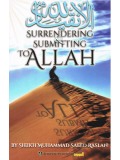 Surrendering & Submitting to Allah